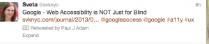 """Screenshot from Twitter saying """"Google, accessibility is not just for blind"""" Image from my twitter stream"""