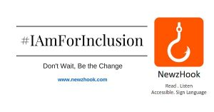 #IAmForInclusion banner that has link to www.newzhook.com and tagline Don't wait, Be the change